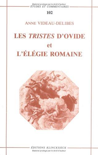 Les Tristes d'Ovide et l'élégie romaine : une poetique de la rupture