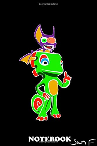 "Notebook: Yooka And Laylee From The Game Yooka Laylee , Journal for Writing, College Ruled Size 6"" x 9"", 110 Pages"