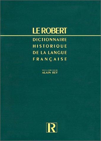 le-robert-dictionnaire-historique-de-la-langue-franaise-3me-dition