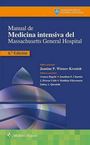 Manual de Medicina Intensiva del Massachusetts General Hospital por Jeanine P. Wiener-Kronish