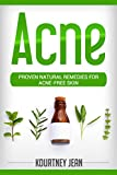 Acne: Proven Natural Remedies for Acne-Free Skin (English Edition)