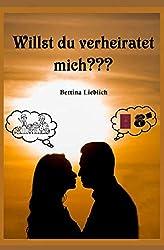 Willst du verheiratet mich???: GLÜCK AUF ZEIT/Bis die Einbürgerung uns scheidet