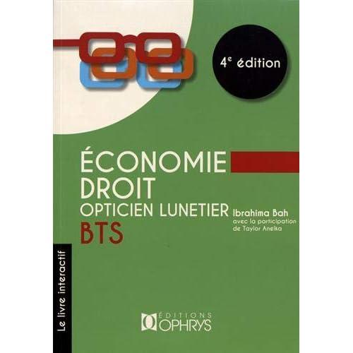 Économie Droit Opticien Lunetier BTS 4e edition