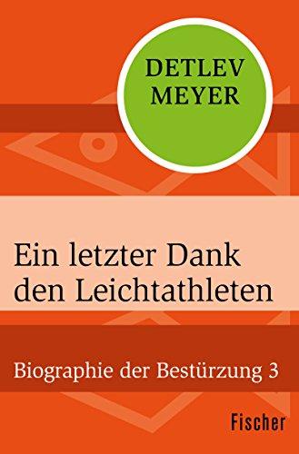 Detlev Meyer: Ein letzter Dank den Leichtathleten; Gay-Literatur alphabetisch nach Titeln