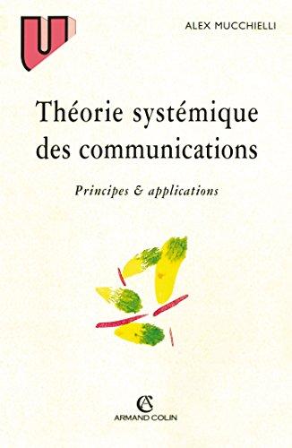 Thorie systmique des communication. Principes et applications