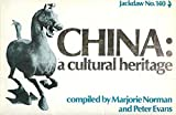 China: A Cultural Heritage