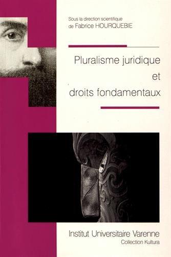 Pluralisme juridique et droits fondamentaux par Collectif