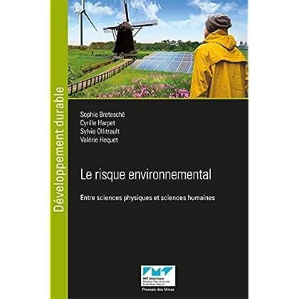 Le risque environnemental: Entre sciences physiques et sciences humaines
