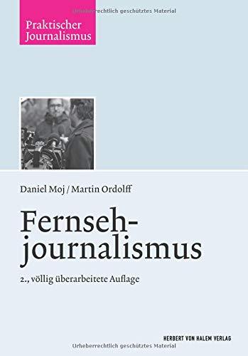 Fernsehjournalismus (Praktischer Journalismus)