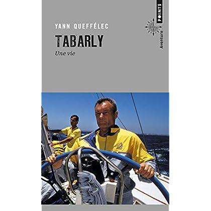 Tabarly. Une vie