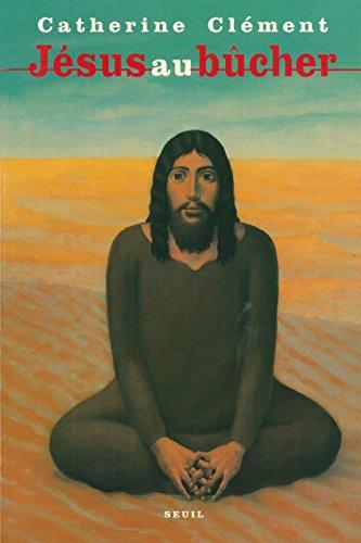 Download Jésus au bûcher pdf ebook