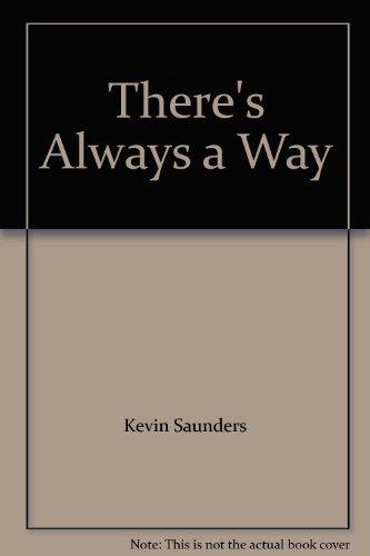 theres-always-a-way-gebundene-ausgabe-by-kevin-saunders-bob-darden