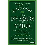 El pequeño libro de la inversión en valor: Averigua cuál es la estrategia de los grandes inversores