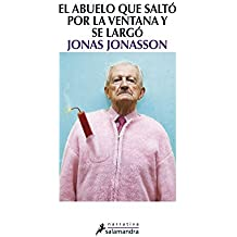 Abuelo que salto por la ventana y se largo (Spanish Edition) by Jonas Jonasson(2012-02-09)