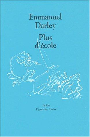 Plus d'école par Emmanuel Darley