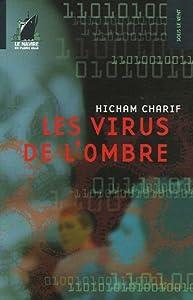 """Afficher """"Les virus de l'ombre"""""""