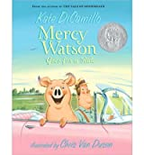 [( Mercy Watson Goes for a Ride )] [by: Kate DiCamillo] [Dec-2009]