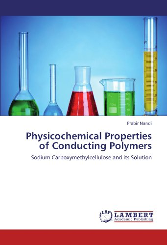 Physicochemical Properties of Conducting Polymers: Sodium Carboxymethylcellulose and its Solution