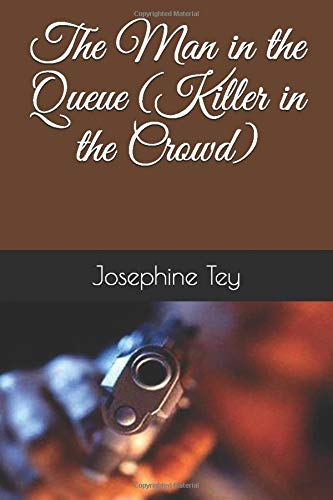 The Man in the Queue (Killer in the Crowd)