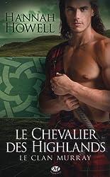 Le Clan Murray, Tome 2: Le Chevalier des Highlands
