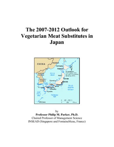 The 2007-2012 Outlook for Vegetarian Meat Substitutes in Japan