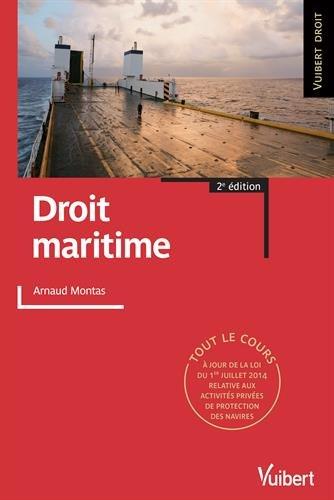 Droit maritime - Tout le cours par Arnaud Montas