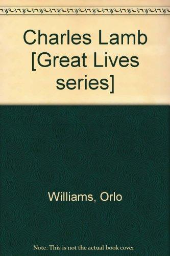 Charles Lamb: Great Lives
