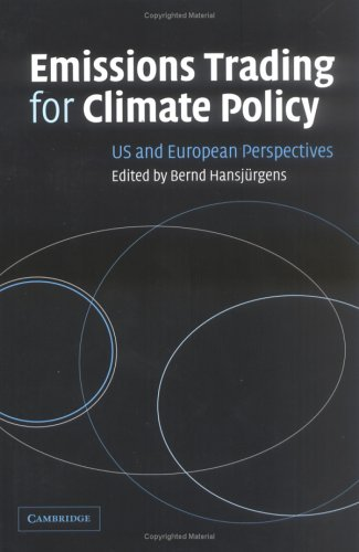 Emissions Trading for Climate Policy Hardback: US and European Perspectives por Hansjürgens