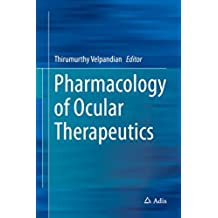 Pharmacology of Ocular Therapeutics