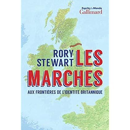 Les Marches: Aux frontières de l'identité britannique