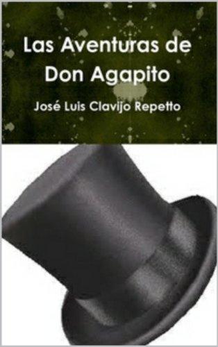 Las Aventuras de Don Agapito: Micro relatos