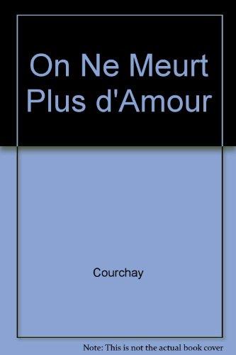 "<a href=""/node/118"">On ne meurt plus d'amour</a>"