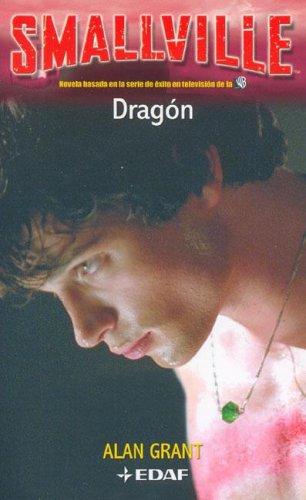 Dragon - smallville -: 2 por Alan Grant