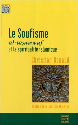 Le Soufisme : Al-tasawwuf et la spiritualité islamique