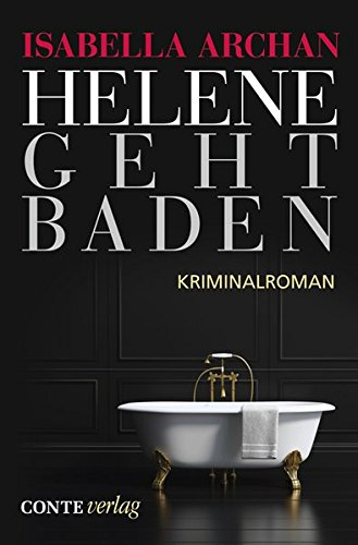 Buchseite und Rezensionen zu 'Helene geht baden (Conte Krimi)' von Isabella Archan