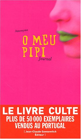 O Meu Pipi : Zizi, Journal intime