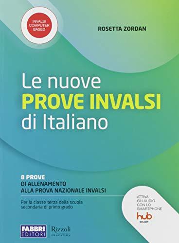 Le nuove prove INVALSI di italiano. 8 prove di