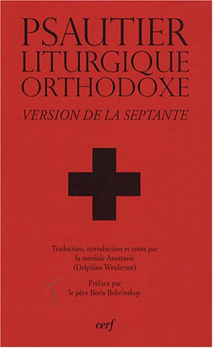 Psautier liturgique orthodoxe : Version ...