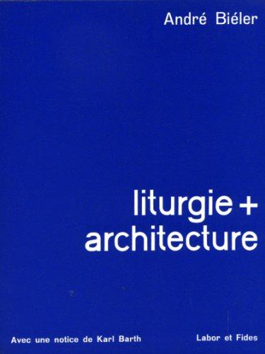 Liturgie + architecture