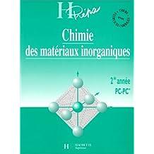Chimie des matériaux inorganiques, 2e année PC - PC*