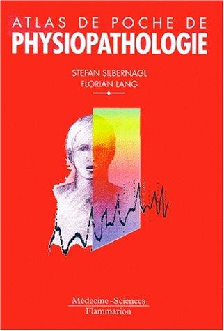 Atlas de poche de physiopathologie par St. Silbernagl