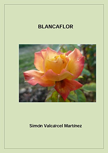 Blancaflor por Simón Valcárcel Martínez