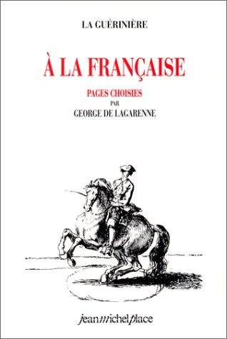 A la française : pages choisies