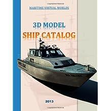 Maritime Virtual Worlds - Ship Catalog 2013