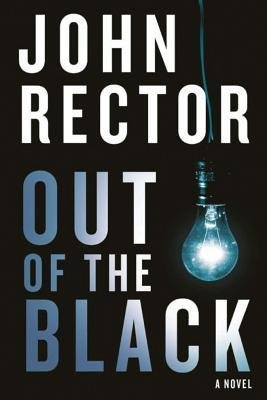 Rector, John [ Out of the Black ] [ OUT OF THE BLACK ] Aug - 2013 { Paperback }
