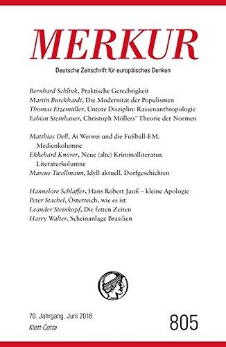MERKUR Deutsche Zeitschrift für europäisches Denken - 2016-06: Nr. 805, Heft Juni 2016