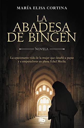 La abadesa de Bingen por María Elisa Cortina