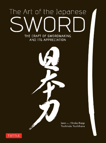 The Art of the Japanese Sword: The Craft of Swordmaking and its Appreciation (English Edition)