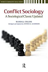 Conflict Sociology: A Sociological Classic Updated (Studies in Comparative Social Science)