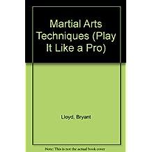 Artes Marciales-Tecnicas/Martial Arts-Techniques (Juega Como UN Professional)